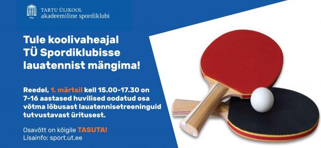 Tule koolivaheajal TÜ Spordiklubisse lauatennist mängima!