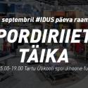 20. septembril on TÜ spordihoone fuajees spordiriiete täika
